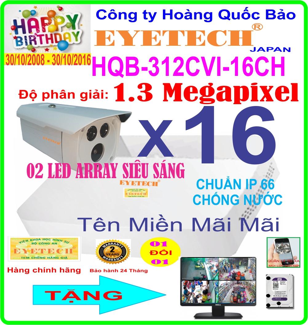 Hệ Thống 16 Camera Khuyến Mãi EYETECH HDCVI HQB -312CVI 16CH