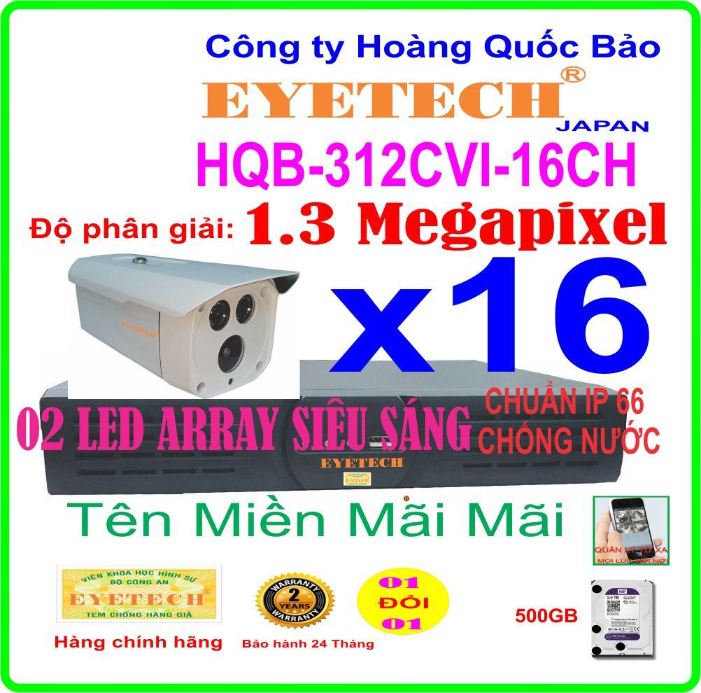 Hệ Thống 16 Camera Khuyến Mãi EYETECH HDCVI HQB -312CVI-16CH