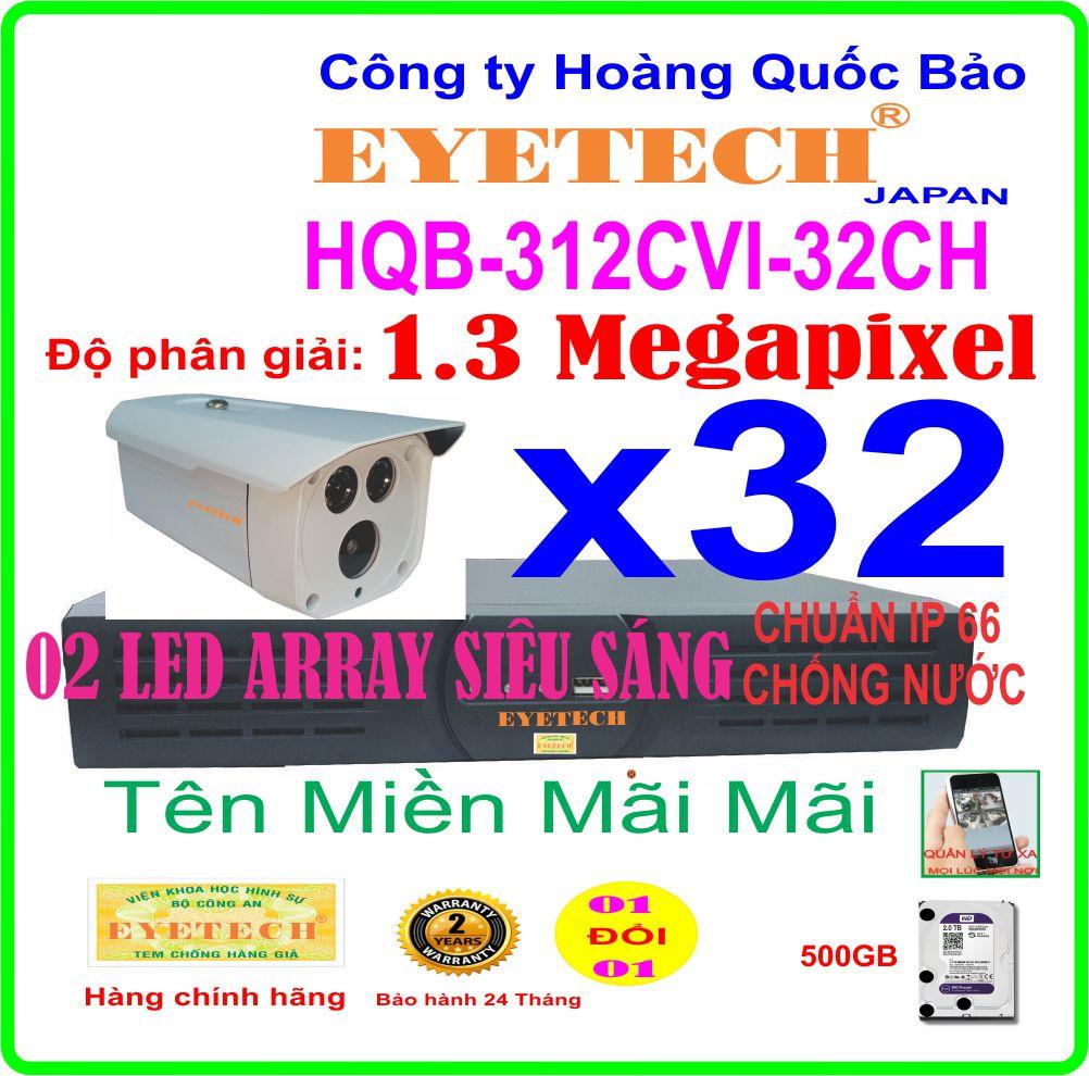 Hệ Thống 32 Camera Khuyến Mãi EYETECH HDCVI HQB -312CVI 32CH