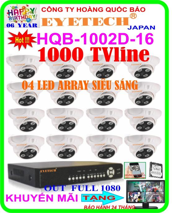 Hệ Thống 16 Camera Khuyến Mãi EYETECH HQB 1002D-16