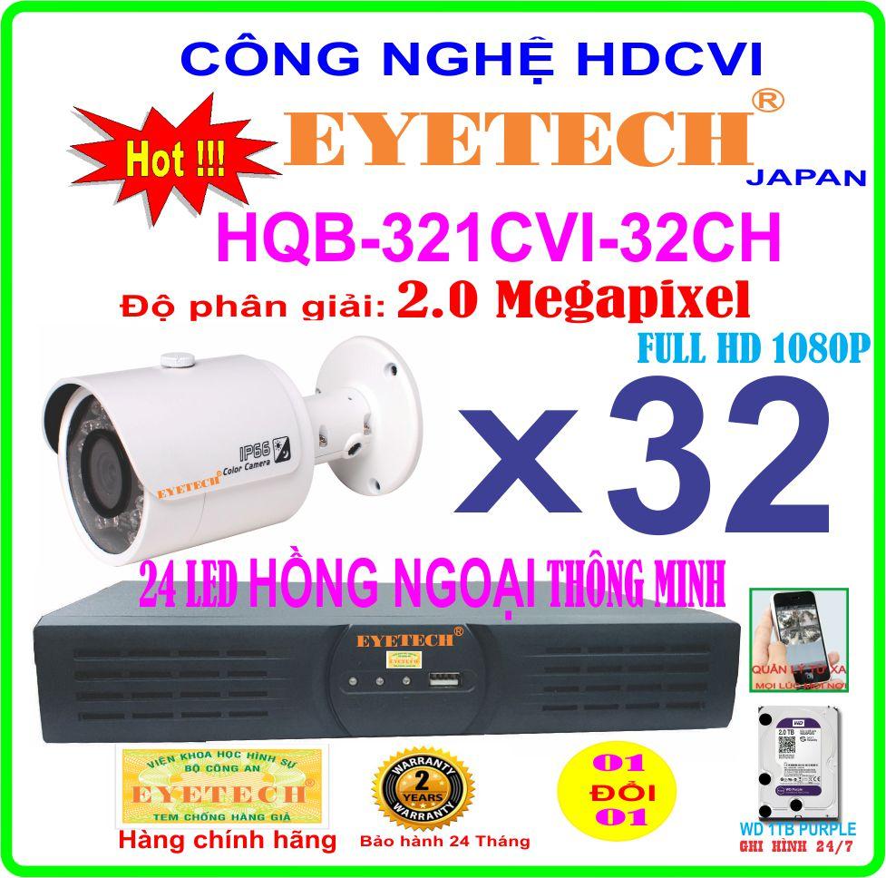 Hệ Thống 32 Camera Khuyến Mãi EYETECH HQB-321CVI-32CH