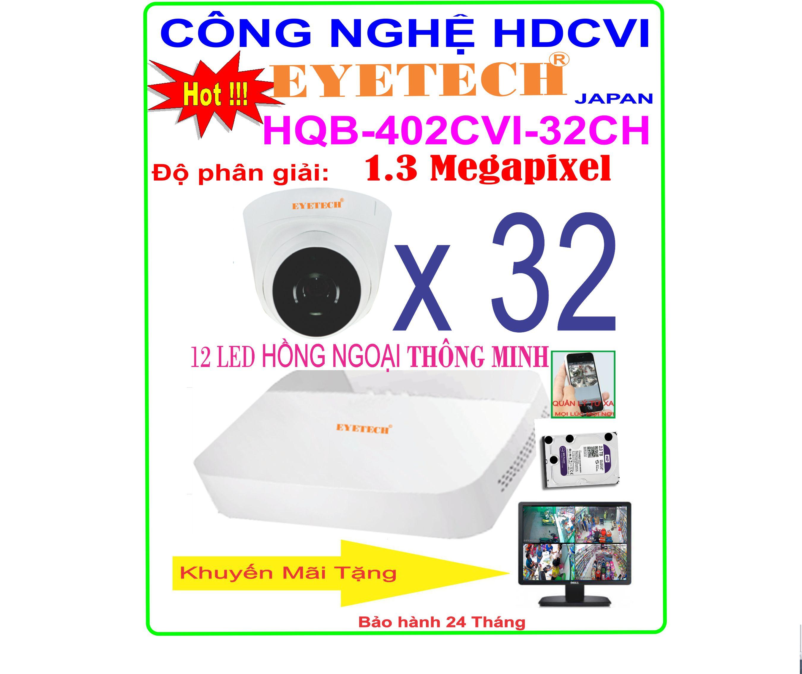 Hệ Thống 32 Camera Khuyến Mãi EYETECH HQB-402CVI-32CH