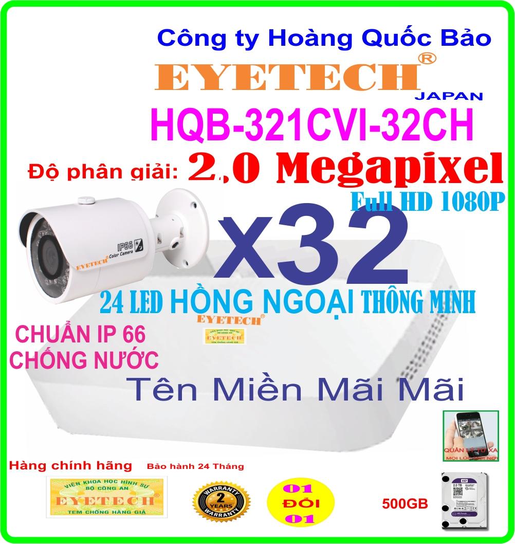 Hệ Thống 32 Camera Khuyến Mãi EYETECH HQB ET-321CVI-32CH